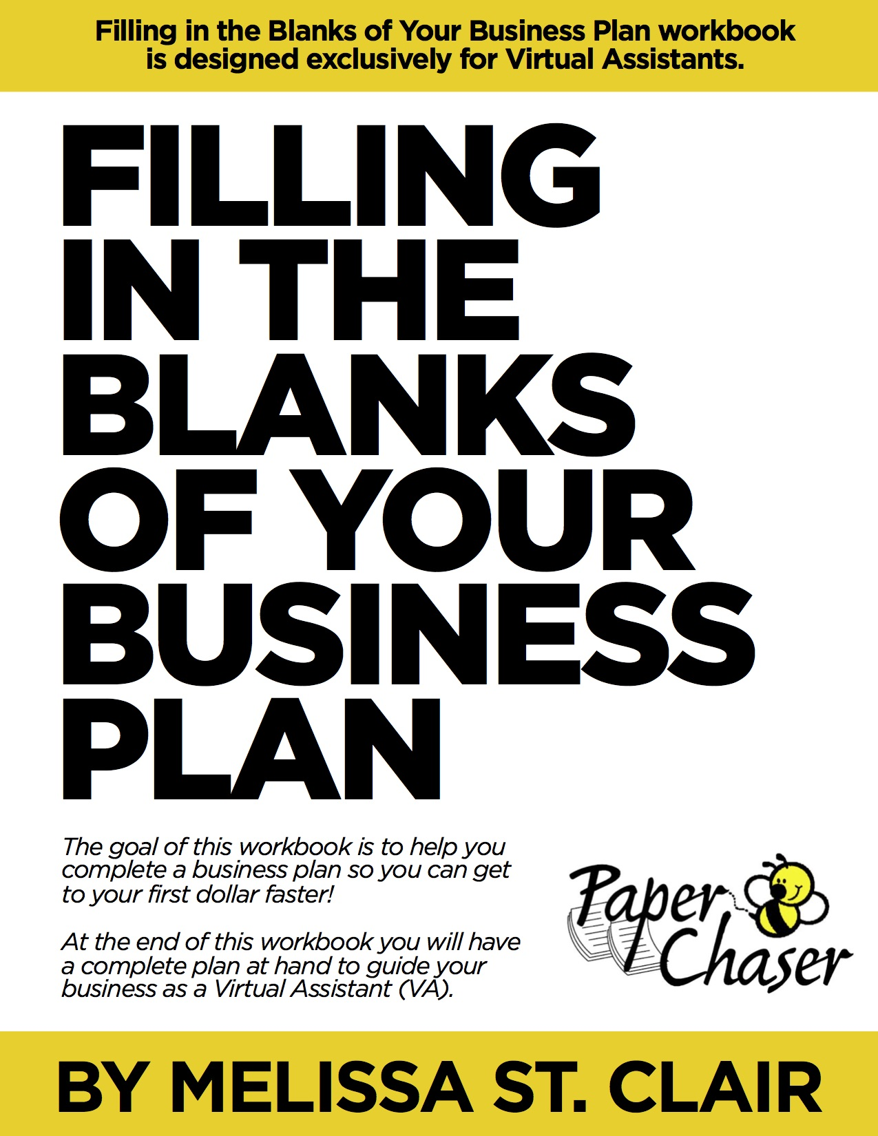 Fill in the blanks of your business plan workbook paper chaser fill in the blanks of your business plan workbook flashek Choice Image
